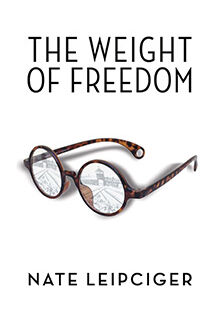 Book Cover of The Weight of Freedom