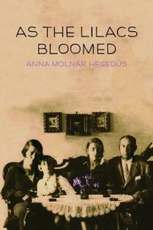 Cover of As the Lilacs Bloomed