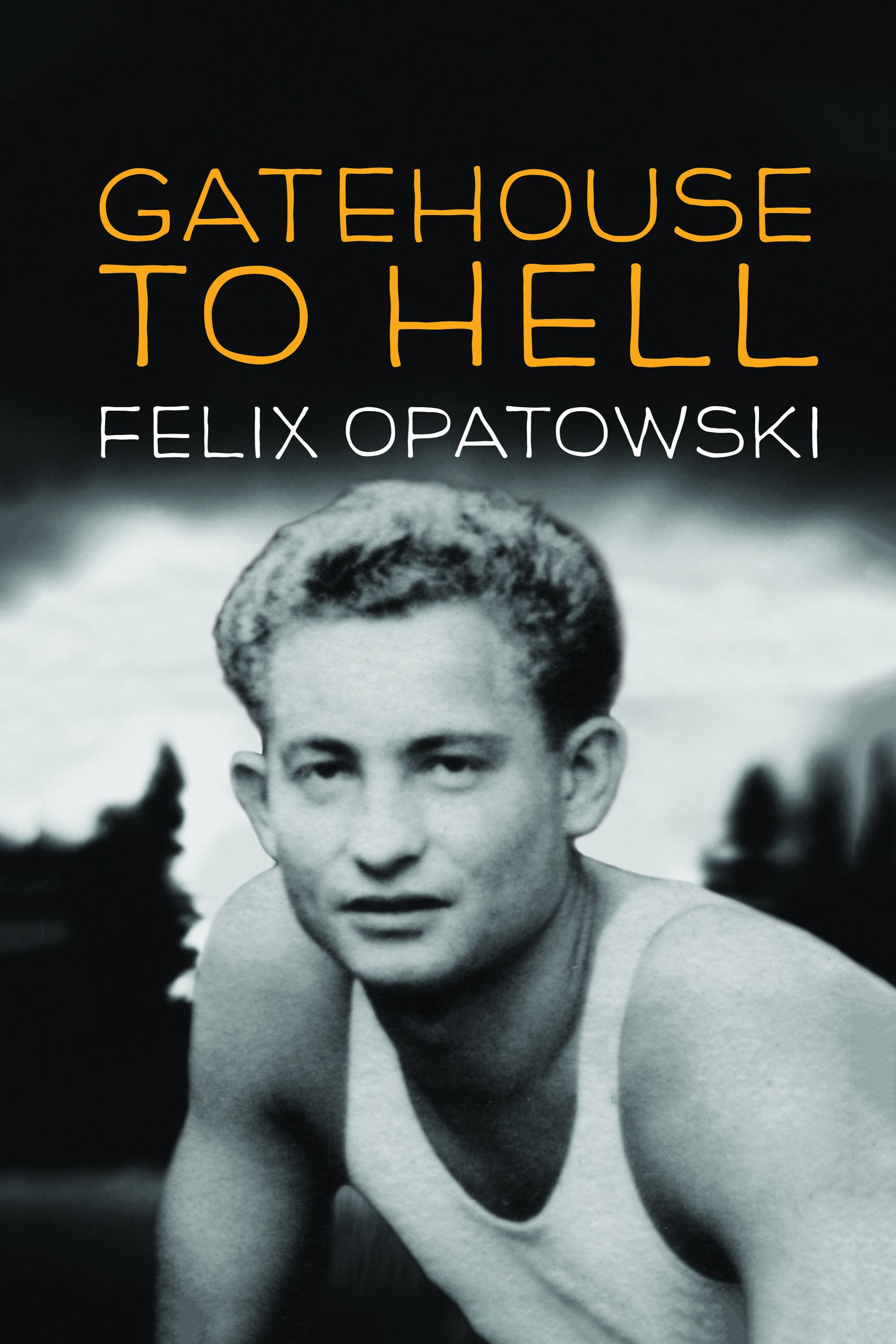 Gatehouse to Hell book cover