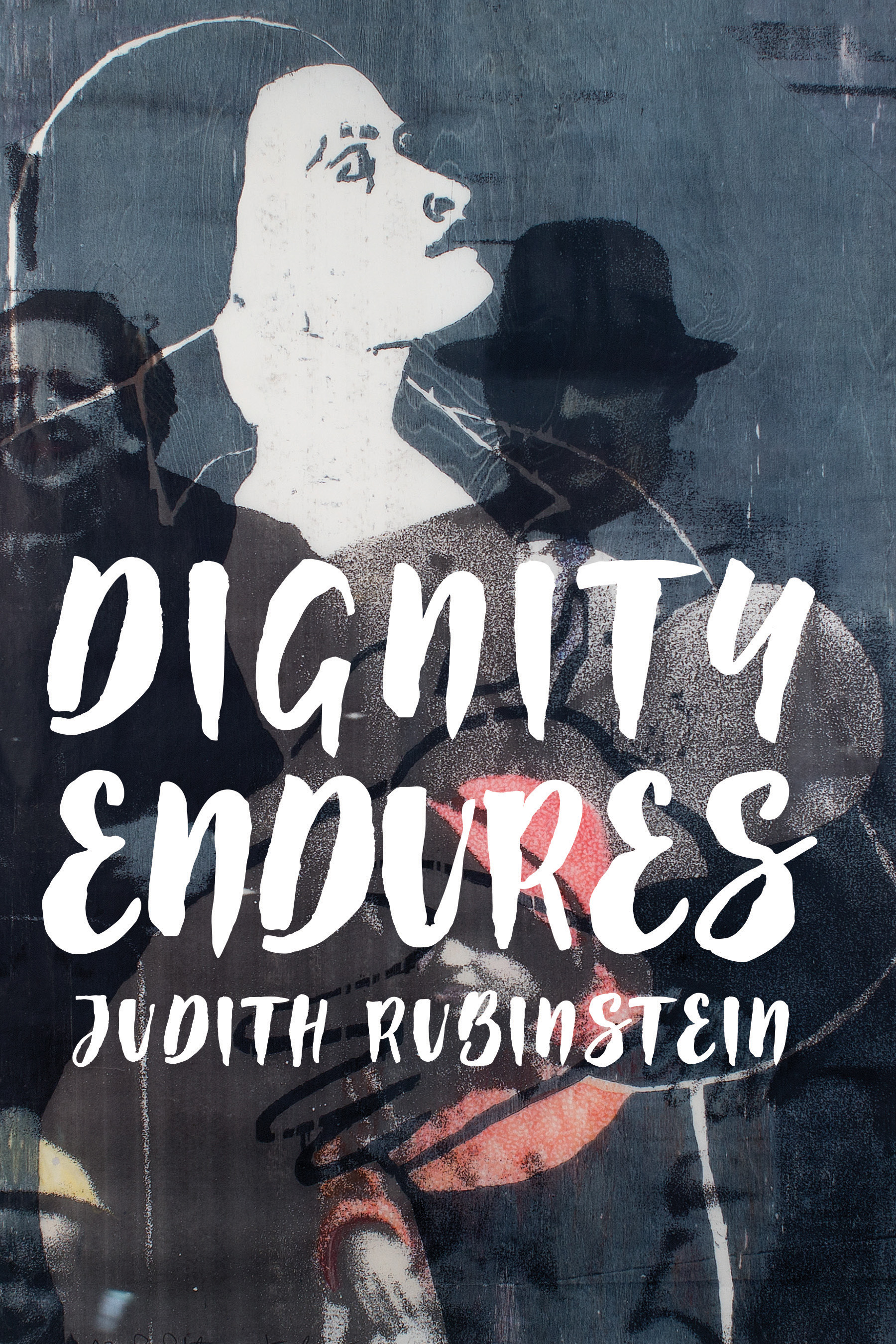 Dignity Endures (Traduction française à venir) book cover
