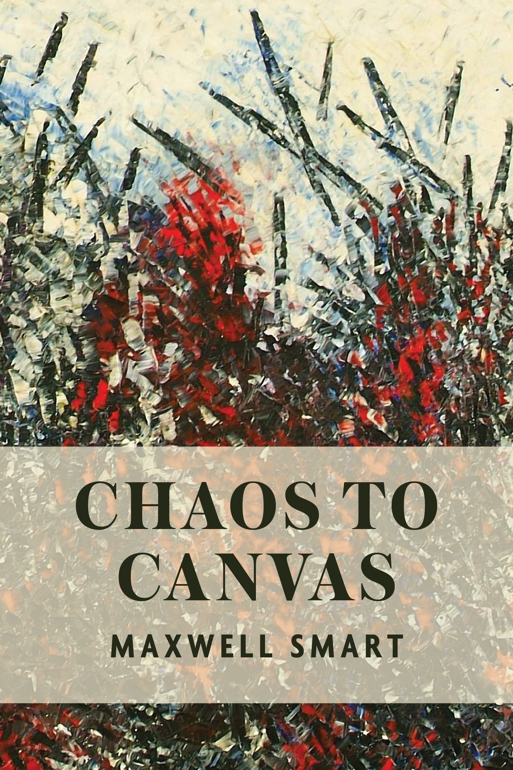 Cover of Chaos to Canvas