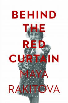 Cover of Behind the Red Curtain (Traduction française à venir)