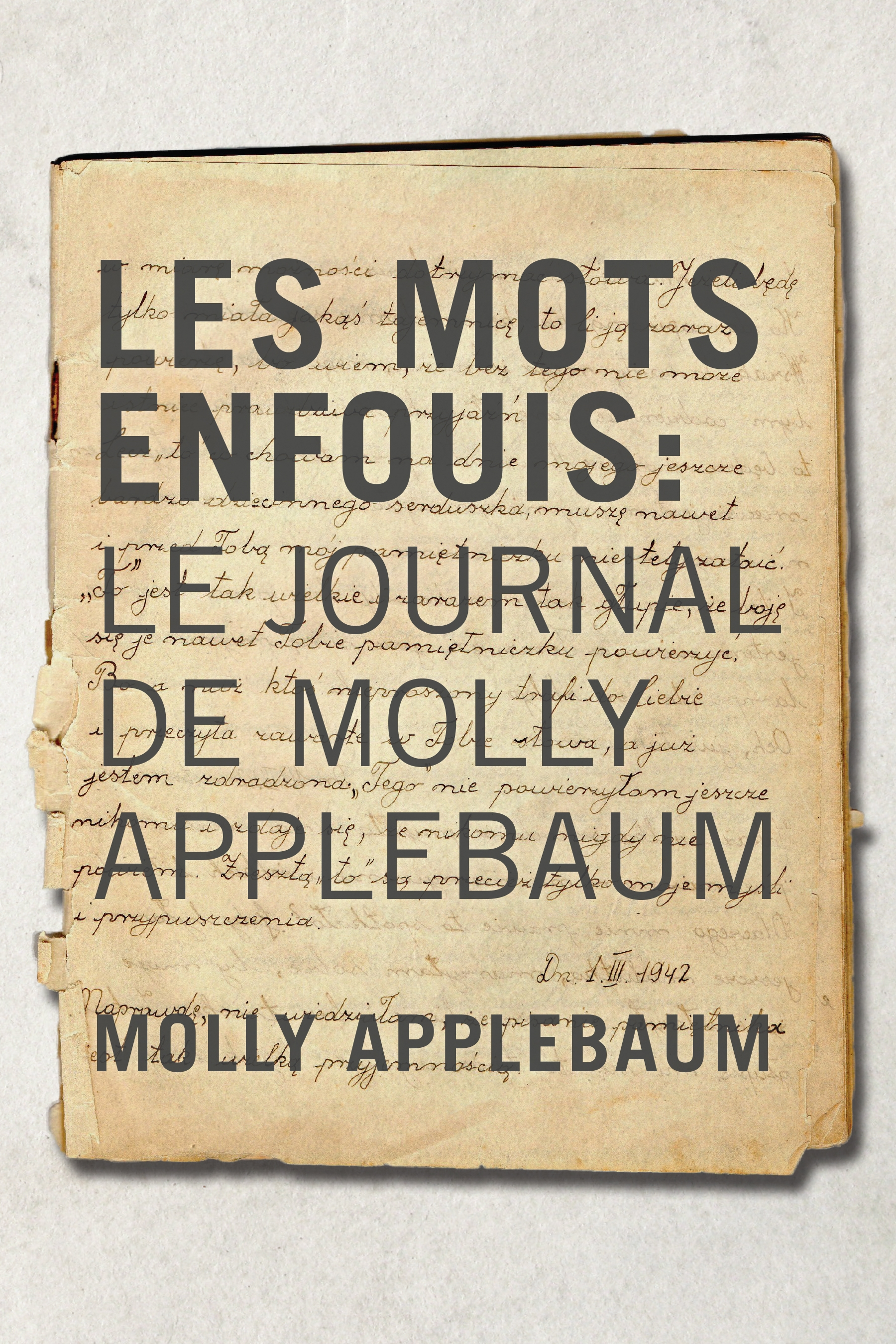 Cover of Les Mots enfouis: Le journal de Molly Applebaum
