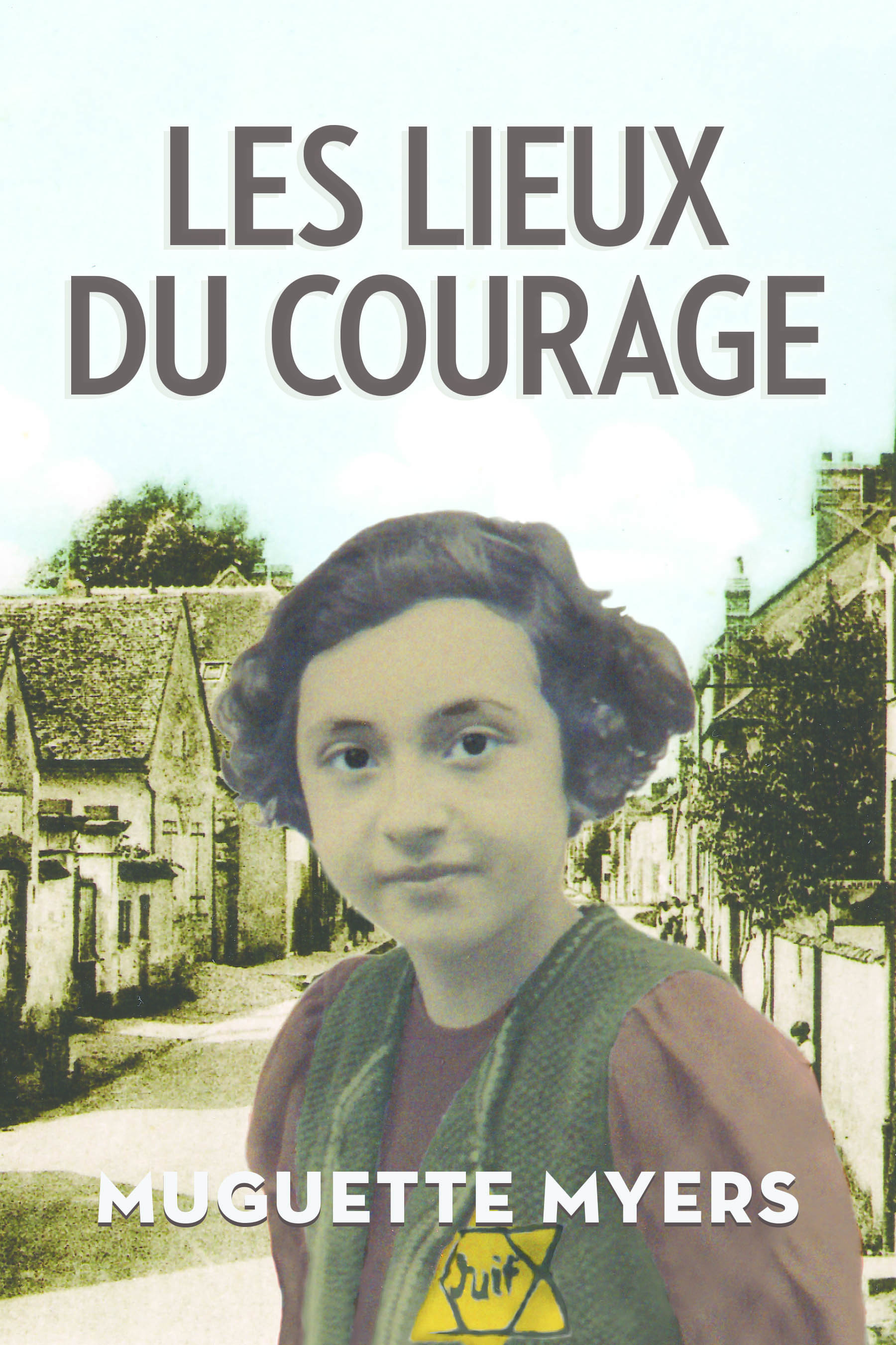 Cover of Les Lieux du courage