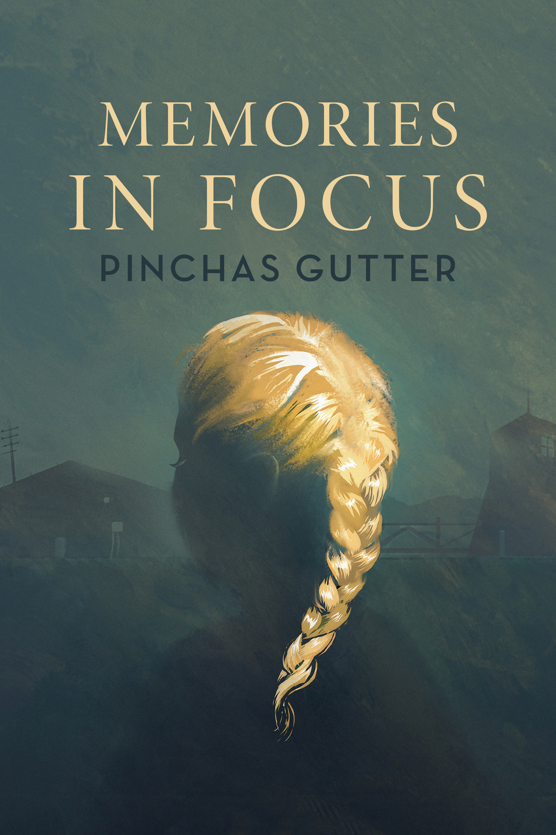Memories in Focus book cover